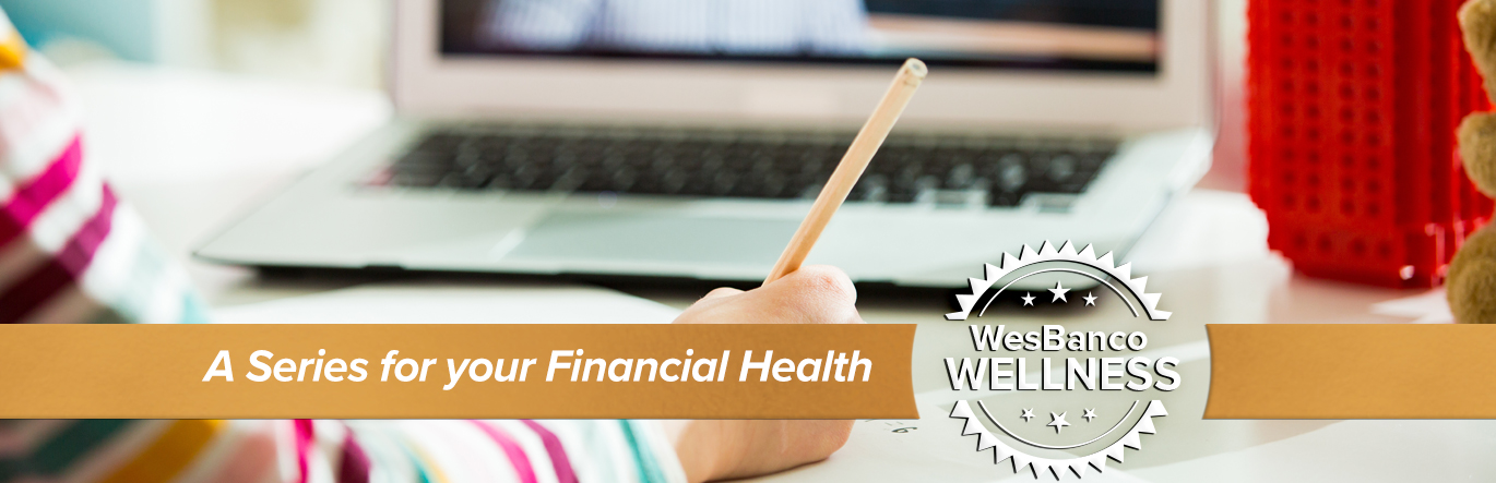A student holding a pencil in front of a computer screen. The words A Series for your Financial Health in orange banner in the foreground.